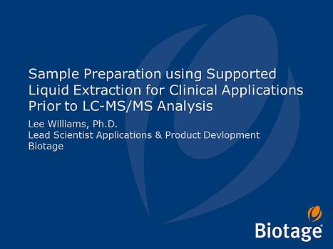 Sample Preparation using Supported Liquid Extraction for Clinical Applications -1